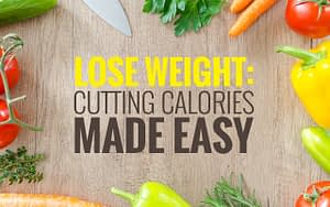 Lose Weight - Cutting Calories